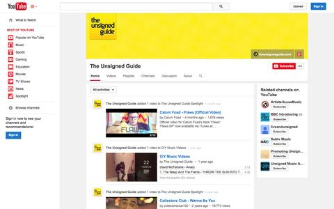 Screenshot of YouTube Page youtube.com - The Unsigned Guide  - YouTube - captured Oct. 22, 2014