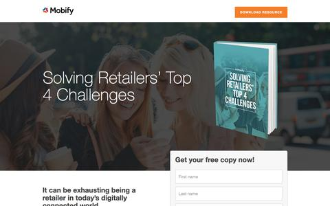 Screenshot of Landing Page mobify.com - Guide to Solving Retailers' Top 4 Challenges - captured Oct. 20, 2016