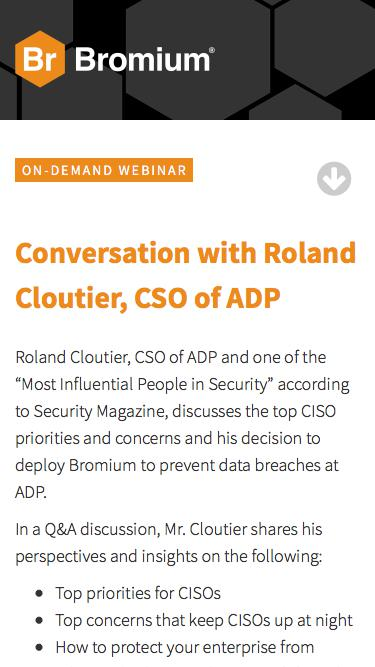 Bromium: Webinar On-Demand - Conversation with Roland Cloutier, CSO of ADP