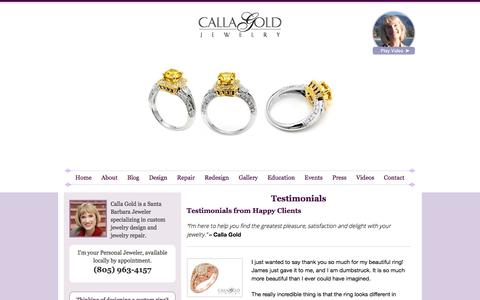 Screenshot of Testimonials Page callagold.com - Santa Barbara Jewelers - Reviews of Calla Gold from Happy Clients - captured Sept. 22, 2018