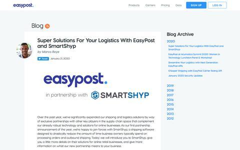Screenshot of Blog easypost.com - Super Solutions For Your Logistics With EasyPost and SmartShyp - EasyPost - captured Jan. 22, 2020