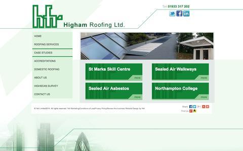 Screenshot of Case Studies Page highamroofing.co.uk - Roofing Case Studies - Higham Flat Roofing Ltd in Northampton - captured Nov. 2, 2014