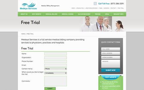 Screenshot of Trial Page medeyeservices.com - Free Trial - Medical Billing Systems, Medical Practice Management- Medeye Services - captured Nov. 23, 2015
