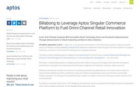 Screenshot of Press Page aptos.com - Billabong to Leverage Aptos Singular Commerce Platform to Fuel Omni-Channel Retail Innovation - Aptos - captured Feb. 20, 2020