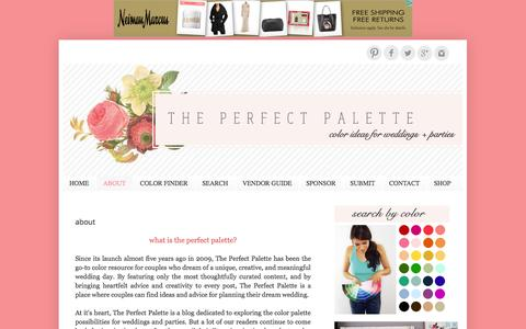 Screenshot of About Page theperfectpalette.com - The Perfect Palette: ABOUT - captured Oct. 30, 2014