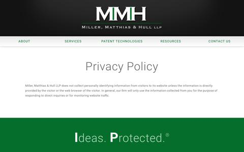 Screenshot of Privacy Page millermatthiashull.com - Privacy Policy – Miller, Matthias & Hull LLP - captured Oct. 19, 2018