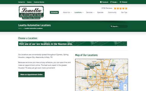 Screenshot of Locations Page louettaautomotive.com - Auto Repair, Oil Change, Brake Job in Cypress, Atascocita, Houston & Katy TX. | Louetta Automotive | First Class Service - captured July 23, 2018