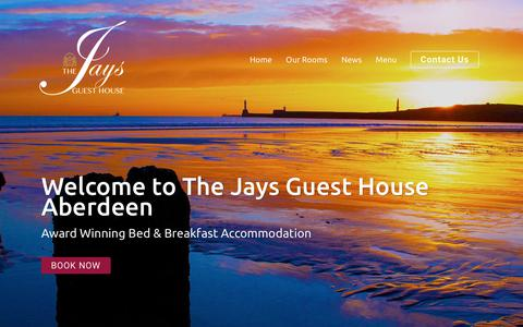 Screenshot of Home Page jaysguesthouse.co.uk - The Jays Guest House | Aberdeen, Scotland | Award Winning Guest House Accommodation | Aberdeen, Scotland - captured Oct. 18, 2018