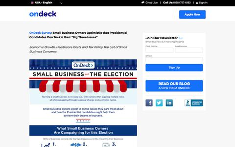"""OnDeck Survey: Small Business Owners Optimistic that Presidential Candidates Can Tackle their """"Big Three Issues"""" 
