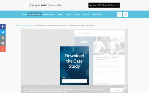 """Screenshot of Case Studies Page liquidweb.com - """"Human contact, reliability, and security"""" - One World Hosting Case Study   Liquid Web - captured Feb. 21, 2020"""