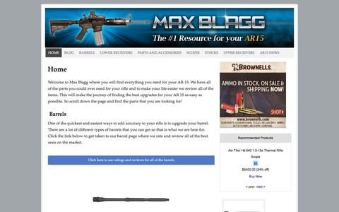 Screenshot of Home Page maxblagg.net - Max Blagg - The #1 Resource for your AR15 Riffle needs - captured March 2, 2018