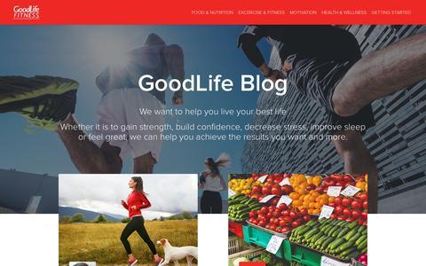 GoodLife Fitness - Blog | GoodLife Fitness