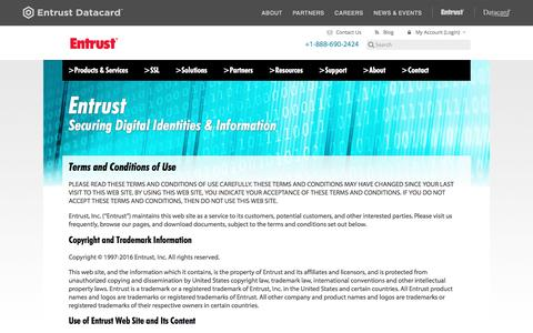 Screenshot of Terms Page entrust.com - Terms and Conditions of Use | Copyright and Trademark Information - captured July 9, 2016