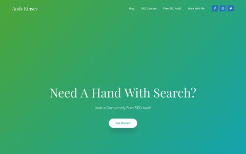 Screenshot of Home Page andykinsey.com - Need a Hand With Your Search Strategy? Andy Kinsey, SEO Consultant - captured Nov. 12, 2018