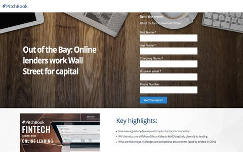 Screenshot of Landing Page pitchbook.com - PitchBook FinTech Analyst Note - Out of the Bay: Online lenders work the Street for capital - captured April 20, 2017
