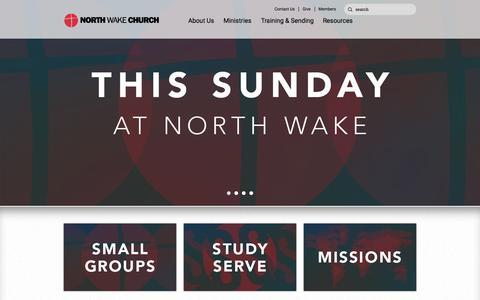 Screenshot of Home Page northwake.com - North Wake Church - captured Aug. 13, 2015