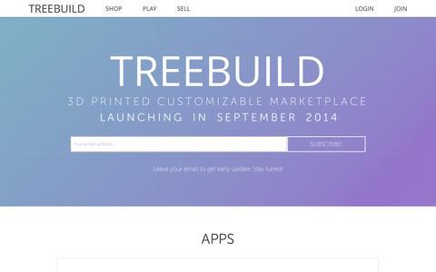 Screenshot of Home Page treebuild.com - Treebuild   3D Printing Customizable Marketplace - captured Oct. 7, 2014