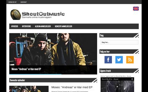 Screenshot of Home Page shoutoutmusic.dk - Dit online musikmagasin med interviews, anmeldelser og meget mere - captured Aug. 13, 2015