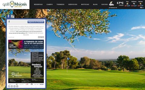 Screenshot of Home Page golfmaioris.com - Golf Maioris, Su mejor opción para Jugar a golf en Mallorca en uno de los mejores campos de Golf de Baleares. Con los mejores Torneos de golf en mallorca, Golf Maioris sin duda es su mejor elección. - captured April 16, 2016