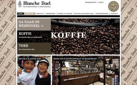 Screenshot of Home Page blanchedael.nl - Koffiebranderij en theepakkerij Maison Blanche Dael - captured Feb. 3, 2016