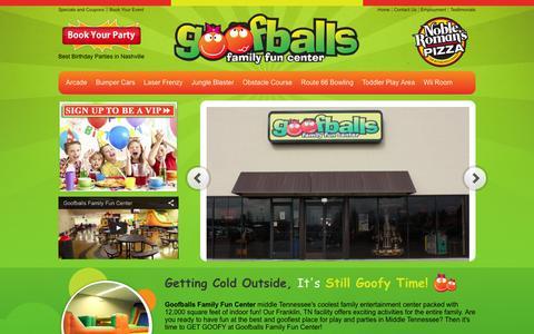 Screenshot of Home Page letsgetgoofy.com - Goofballs Family Fun Center - Family Fun Activites in Franklin, TN - captured Feb. 4, 2016