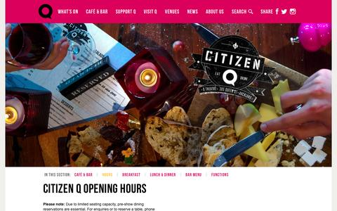Screenshot of Hours Page qtheatre.co.nz - CITIZEN Q OPENING HOURS   Q Theatre. Cafe. Bar. 305 Queen Street, Auckland NZ. - captured Dec. 5, 2015