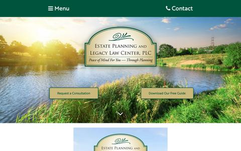 Screenshot of Home Page epllc-plc.com - Estate Planning and Legacy Law Center, PLC | At the Estate Planning and Legacy Law Center, our goal is to protect you at every stage of life's journey, and to protect your loved ones and legacy after you are gone. - captured Sept. 29, 2018