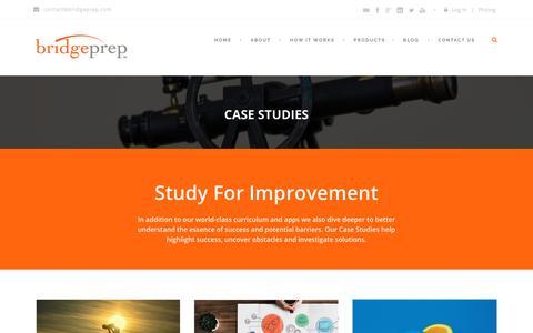 Screenshot of Case Studies Page bridgeprep.com - BridgePrep   » Case Studies - captured Nov. 6, 2018