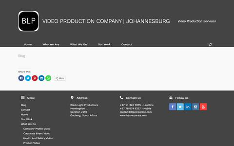 Screenshot of Blog blpcorporate.com - Blog - VIDEO PRODUCTION COMPANY | JOHANNESBURG - captured July 20, 2019