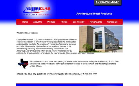 Screenshot of Home Page americlad.com - Quality Metalcrafts, LLC - AMERICLAD® Products - Architectural Metal Products - 1-866-260-4047 - Innovating with Metal® - captured Oct. 3, 2014