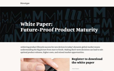 Screenshot of Landing Page monotype.com - White Paper: Product Maturity - captured July 15, 2016