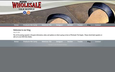 Screenshot of Blog wholesaletilesupply.com - Blog - Wholesale Tile Supply - captured Feb. 14, 2016