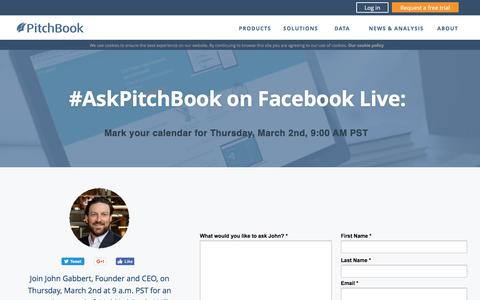 Screenshot of Landing Page pitchbook.com - #AskPitchBook on Facebook Live - captured March 28, 2017