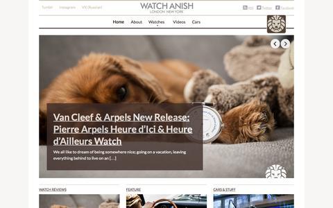 Screenshot of Home Page watch-anish.com - WATCH ANISH — Luxury Watches x Menswear blog - captured Sept. 7, 2015