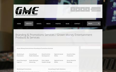 Screenshot of Services Page grownmoneyentertainment.com - Branding & Promotions Services - Grown Money Entertainment > Record Label > Branding > Promotions Grown Money Entertainment > Record Label > Branding > Promotions - captured Oct. 3, 2014