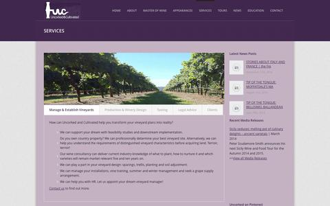 Screenshot of Services Page uncorkedandcultivated.com.au - Winery and Vineyard Advisory Services | Manage & Establish Vineyards | Winery Design and Wine Production - captured Oct. 27, 2014