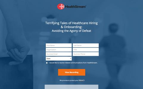 Screenshot of Landing Page healthstream.com - Free Webinar | Terrifying Tales of Healthcare Hiring & Onboarding: Avoiding the Agony of Defeat - captured Sept. 19, 2018