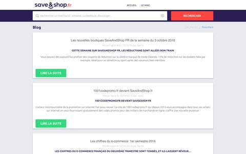 Screenshot of Blog saveandshop.fr - Blog de Save&Shop.fr - Toute l'actualité des codes promo - captured Dec. 3, 2016