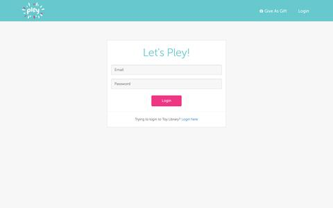 Screenshot of Login Page pley.com - Pley | Rent the coolest toys including LEGO®, American Girl and other amazing toys - captured Dec. 10, 2016