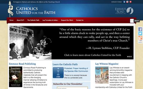Screenshot of Home Page cuf.org - Home - Catholics United for the Faith - Catholics United for the Faith is an international lay apostolate founded to help the faithful learn what the Catholic Church teaches. - captured Sept. 26, 2014