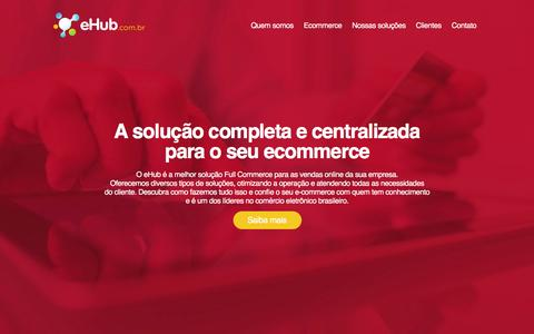 Screenshot of Home Page ehub.com.br - eHub | Solu��o Completa Full Commerce - captured Jan. 13, 2016