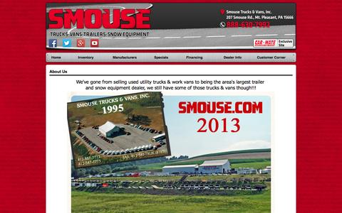 Screenshot of About Page smouse.com - Smouse Trucks & Vans, Inc., 207 Smouse Rd., Mt. Pleasant, PA 15666, Pennsylvania, Car Mate, CAM Super Line, Aluma, Top Brand, Hinker Snow Plows, Cargo Trailers, Trailers, Custom Cargo, Sportster Series Cargo, Advantage Series, Super Duty Series, Cust - captured Oct. 9, 2014