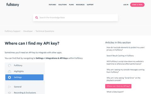 Screenshot of Support Page fullstory.com - Where can I find my API key? – FullStory Support - captured Feb. 5, 2020