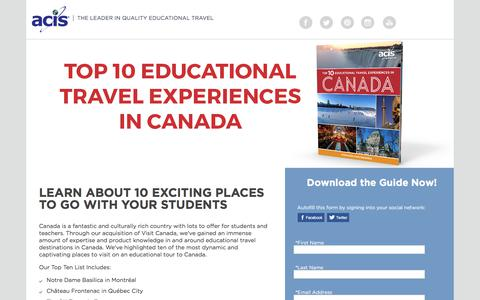 Screenshot of Landing Page acis.com - Top 10 Educational Travel Experiences in Canada - captured June 23, 2017