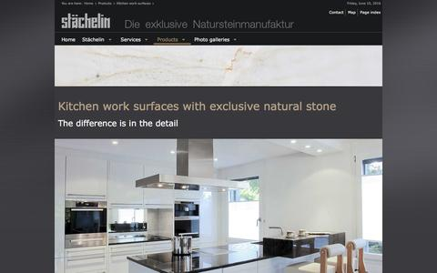 Screenshot of Products Page staechelin.de - KITCHEN WORK SURFACES WITH EXCLUSIVE NATURAL STONE THE DIFFERENCE IS IN THE DETAIL 2016 - captured June 10, 2016