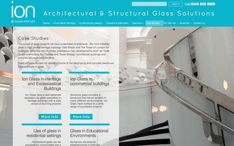 Screenshot of Case Studies Page ionglass.co.uk - Ion Glass Solutions |Glass solutions |Glass installations case studies - captured Oct. 15, 2017