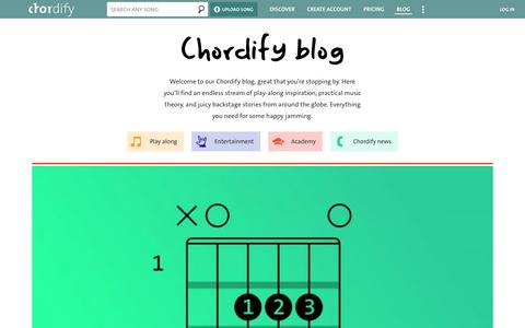 Screenshot of Blog chordify.net - Blog | Chordify | Tune Into Chords | Welcome to our Chordify blog, great that you're stopping by. Here you'll find an endless stream of play-along inspiration, practical music theory, and juicy backstage stories from around the globe. Everything you  - captured Jan. 16, 2020