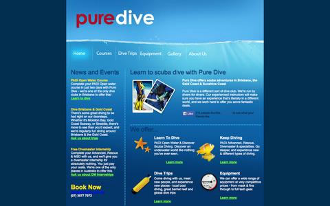 Screenshot of Home Page puredive.com.au - Learn to dive with Pure Dive - Brisbane, Gold Coast & Sunshine Coast Scuba Diving Adventures - captured Oct. 3, 2014