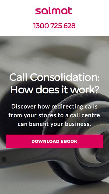 Call consolidation: How does it work? | Marketing Guides | Salmat