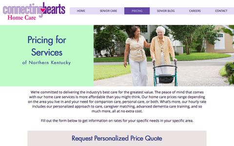Screenshot of Pricing Page connectingheartshomecare.com - Connecting Hearts Home Care | Senior Care | Northern Kentucky | PRICING - captured July 21, 2018